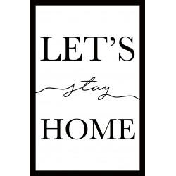 Tableau sur verre ultra résistant let's stay home 42x63 cm